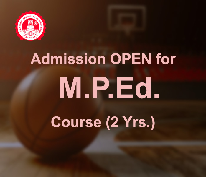 Apply Now for M.P.Ed 20-21